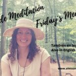 VIERNES DE MEDITACIÓN/FRIDAY´S MEDITATION